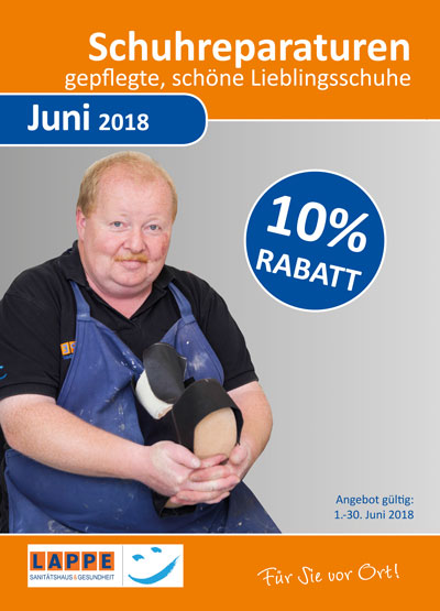 Sanitätshaus Lappe - 10 Prozent Rabatt auf Schuh-Reparaturen Juni 2018
