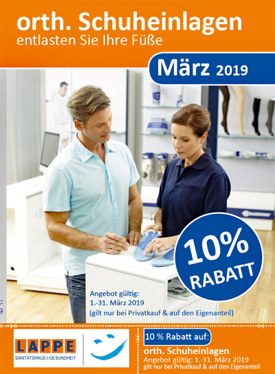 Sanitätshaus Lappe - Rabatt im März auf orthopädische Schuheinlagen